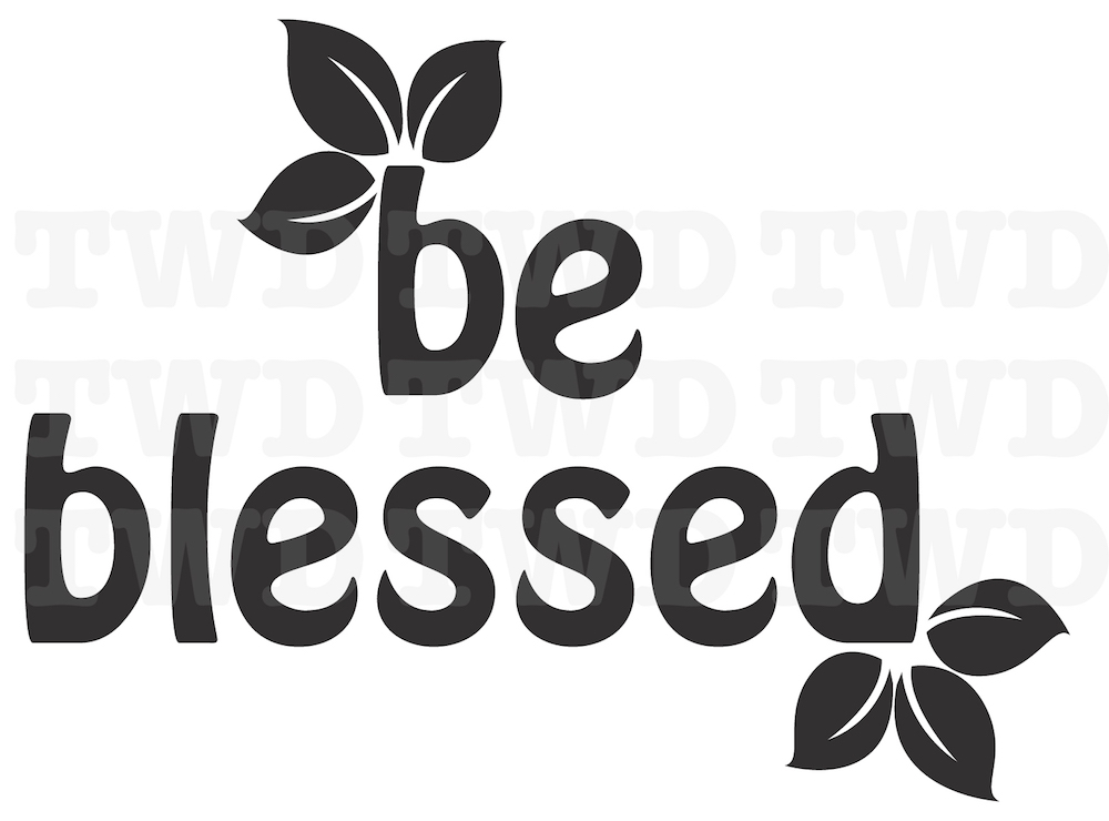 Be Blessed Vinyl Letter Quote From Trendy Wall Designs