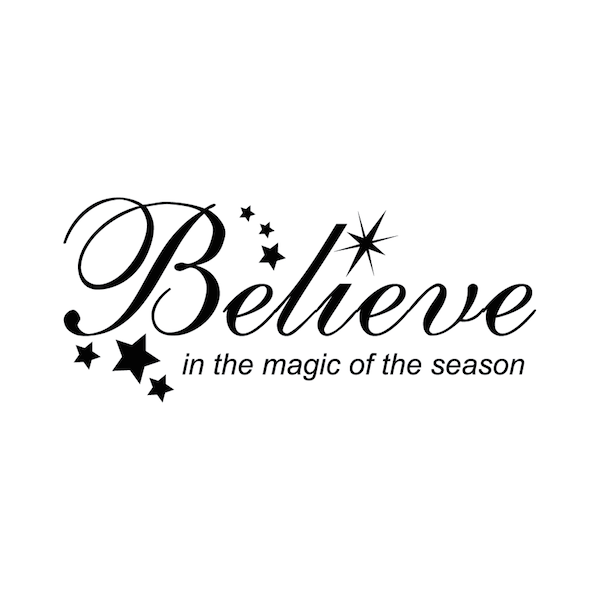 Believe Holiday Wall Quote - Trendy Wall Designs