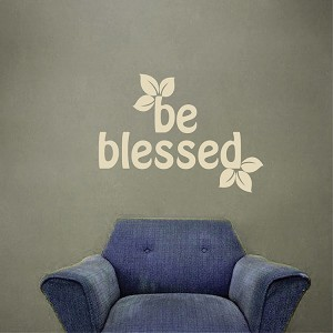 Be Blessed Vinyl Letter Quote