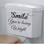 Smile You're Losing Weight Toilet Decal