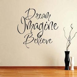 Dream, Imagine, Believe Wall Art Design