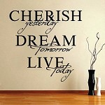 Cherish, Dream, Live Wall Quote 6a