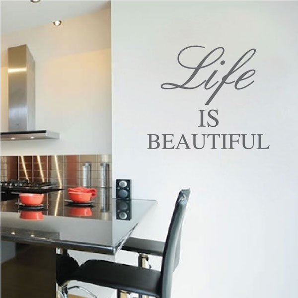 Life is Beautiful Inspirational Wall Decal Vinyl Art Sticker Quote Decor I08
