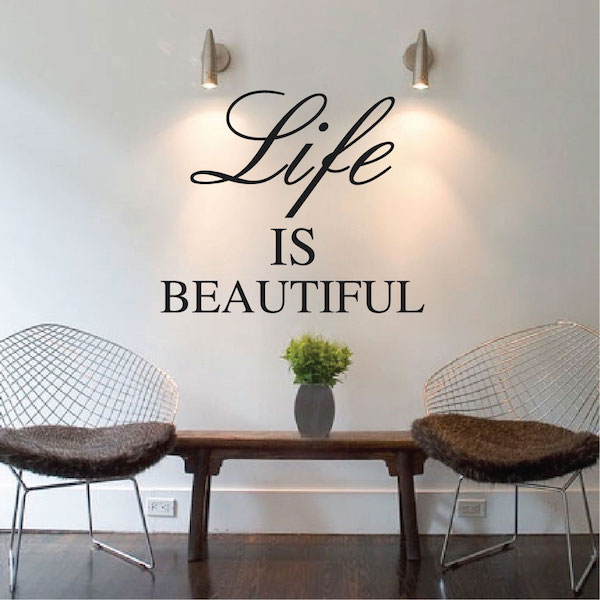 Life Is Beautiful Wall Quote Trendywalldesigns Com