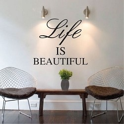 Life Is Beautiful Wall Quote