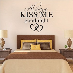 Always Kiss Me Goodnight Wall Quote