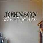 Custom Live Laugh Love Name Decal